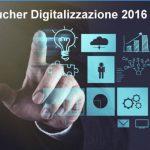 Voucher digitalizzazione: dal 30 gennaio 2018 e per pochi giorni