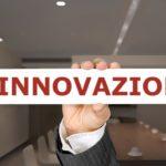 Finanziamenti e Agevolazioni per l'Innovazione e Ricerca & Sviluppo